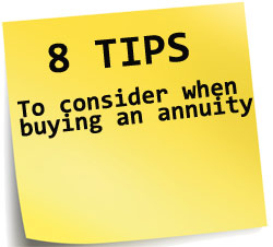 8 Tips to Consider When Buying An Annuity