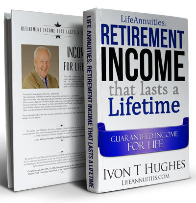 Life Annuities: Retirement Income That Lasts A Lifetime