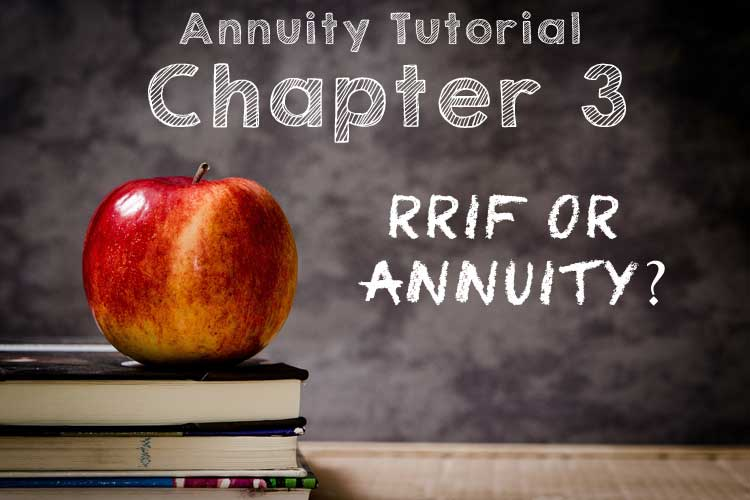 chapter 3 rrif or annuity