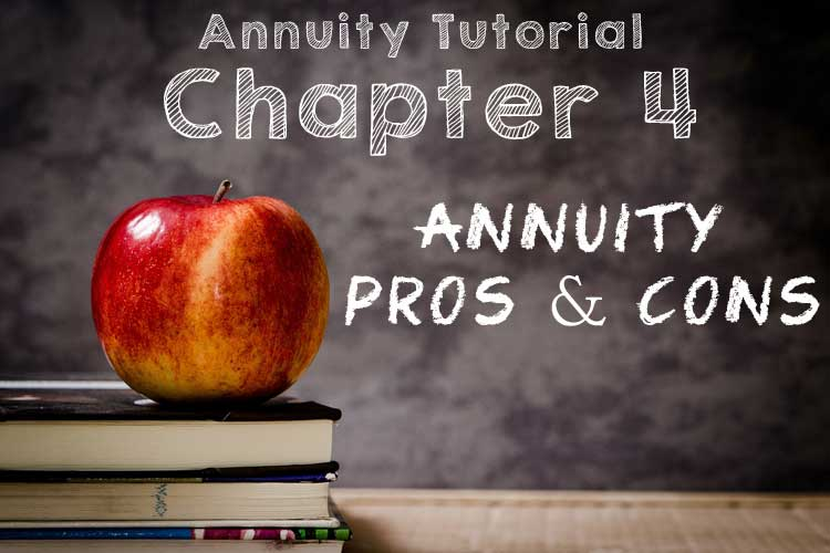 chapter 4 annuity pros cons