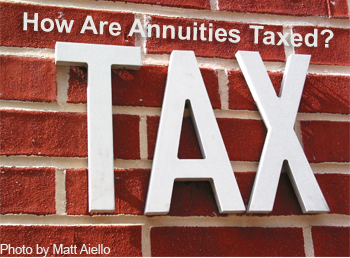 How Are Annuities Taxed?