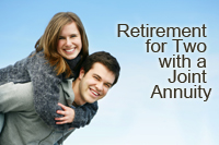 retirement for two with a joint annuity