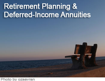 Retirement Planning and Deferred Income Annuities