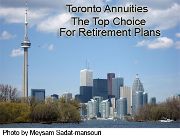 Toronto Annuities The Top Choice For Retirement Plans